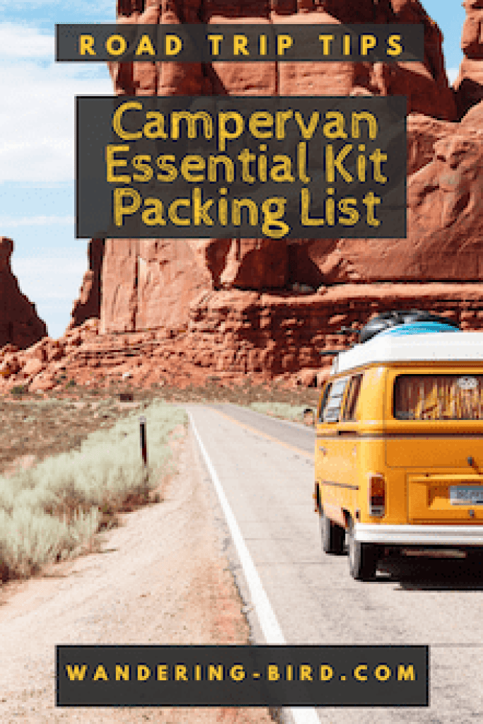 The ULTIMATE Motorhome & Campervan essential kit packing list. Everything you need to bring with you on your road trip- whether it's campervan, motorhome or car. #campervan #motorhome #packinglist #travel #roadtrip #thingstobring #wanderingbird #accessories