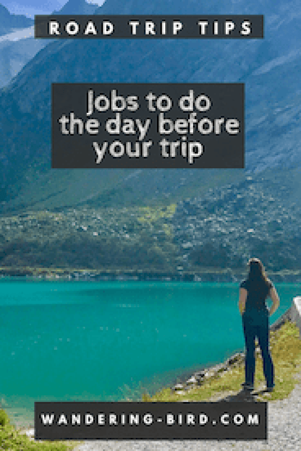 Things to do the day before your trip -  whether it's a road trip or any other travel. #roadtrip #tips #travel