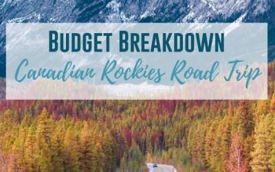 Budget Breakdown: Canadian Rockies Road Trip