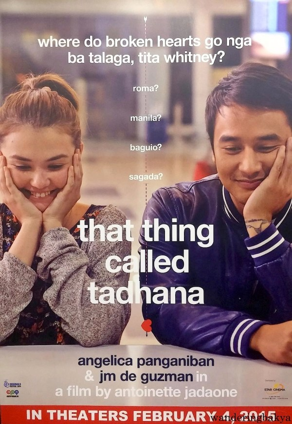 That Thing Called Tadhana poster in Trinoma