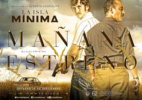 The movie poster of La Isla Mínima. The actor on the left is Raúl Arévalo (Pedro) and the other one is Javier Gutiérrez (Juan). Photo from huysuzbeyinsendromu.blogspot.com.