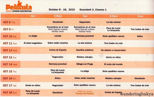 Schedule of Film Showing of the 2015 PELÍCULA Manila Spanish Film Festival at Greenbelt 3, Cinema 1 from October 8 to 18, 2015.