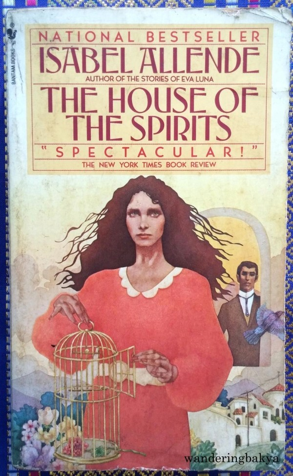 The House of the Spirits by Isabel Allende. It is in English, but it has sentimental value. I read this when I was 20, and I fell in love with magic realism. The book is as old as it looks.