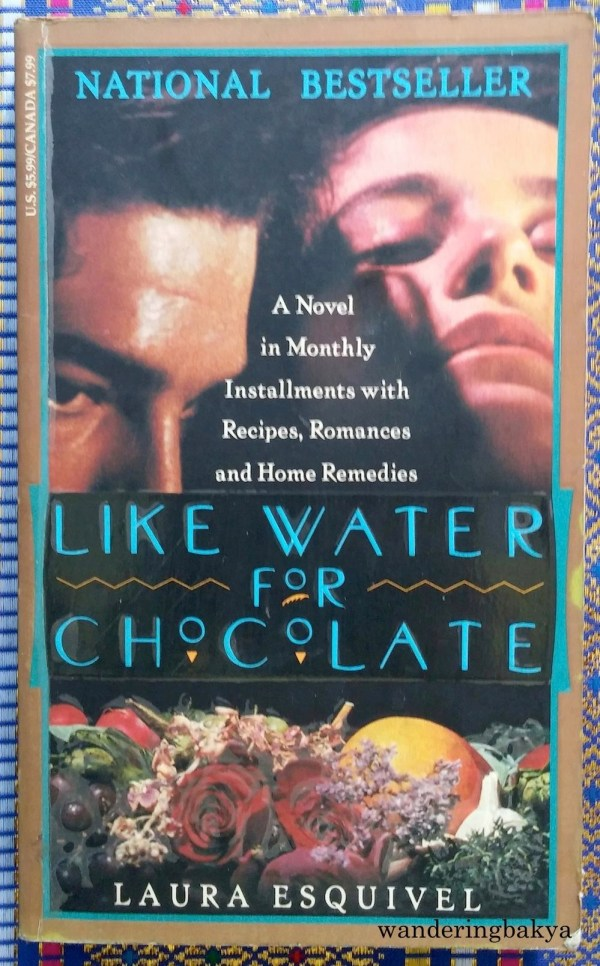 Like Water for Chocolates by Laura Esquivel. Like Malinche, this one is in English, but it has sentimental value. It was given to me by Lucy when I was in Level 2 at Instituto Cervantes Manila. It helped me not quit learning Spanish.