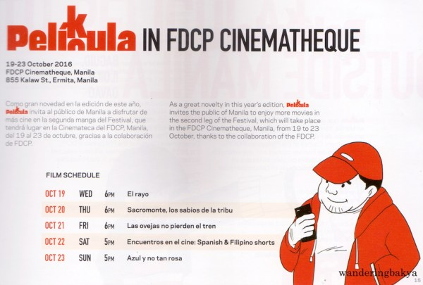 Schedule of Film Showing of the 2016 PELÍCULA Manila Spanish Film Festival in FDCP Cinematheque Manila from October 19 to 23, 2016.