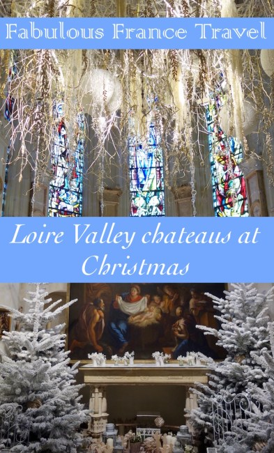 Don't miss the beautiful Loire Valley chateaus of France at Christmas. The holiday decor is fabulous.