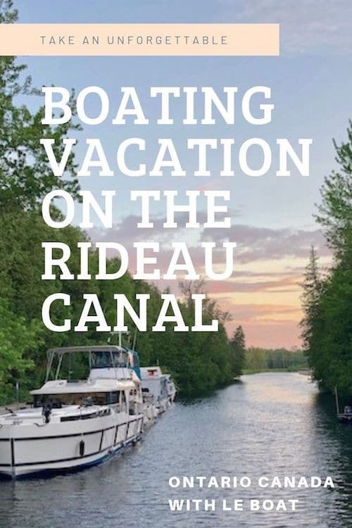 A boating vacation on the Rideau Canal with Le Boat Canada is an unforgettable experience. If you\'ve been looking at houseboat rentals in Ontario, check out this post. Le Boat\'s cabin cruiser rentals offer a luxury boating holidays. Design your own itinerary on this self drive canal boat and go at your own pace, exploring this scenic region of Eastern Ontario - this was my experience.