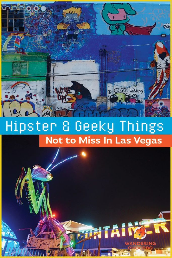 Las Vegas Hipster and Geeky Things Not to Miss