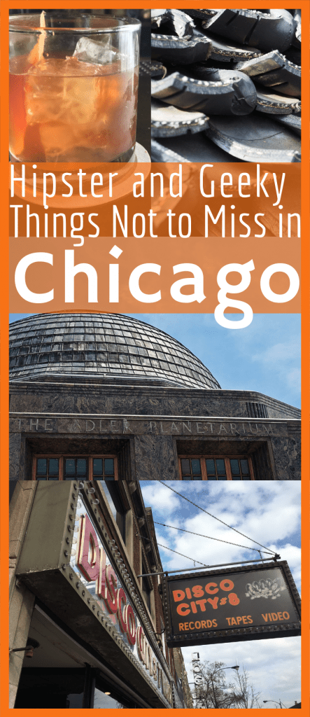 Hipster and Geeky Things not to miss in Chicago