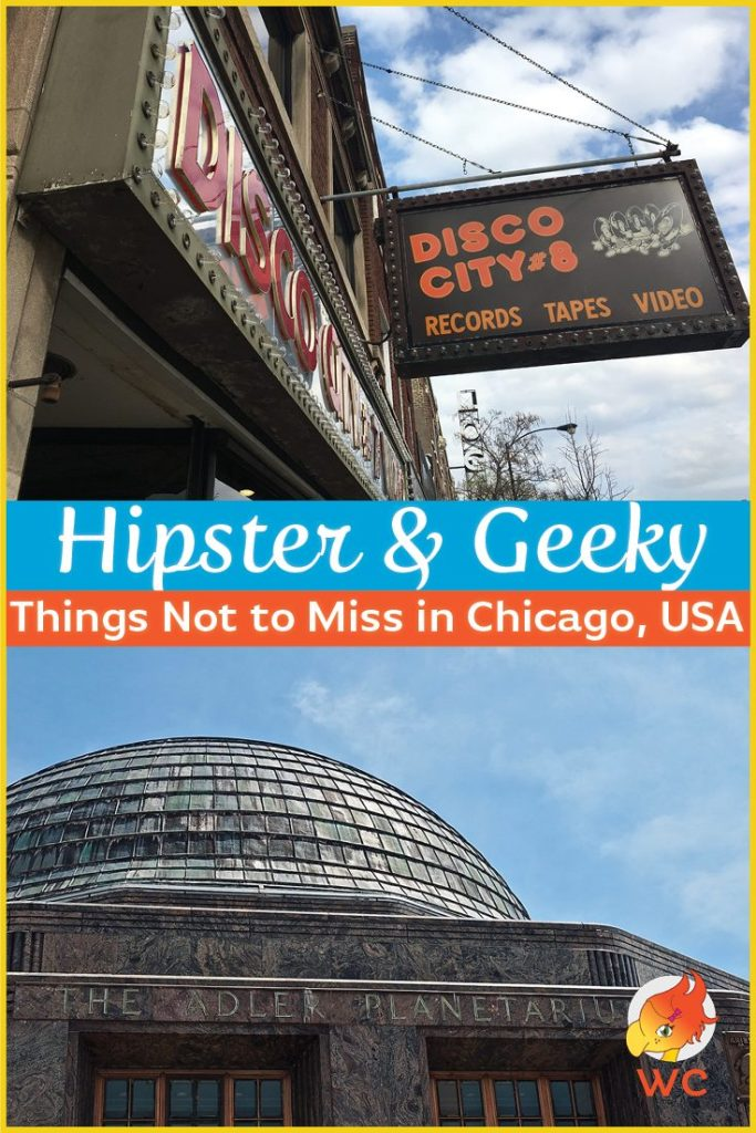 geeky and hipster things not to miss in Chicago
