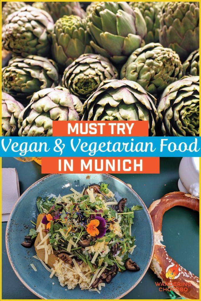 Must Try Vegan Vegetarian Food in Munich