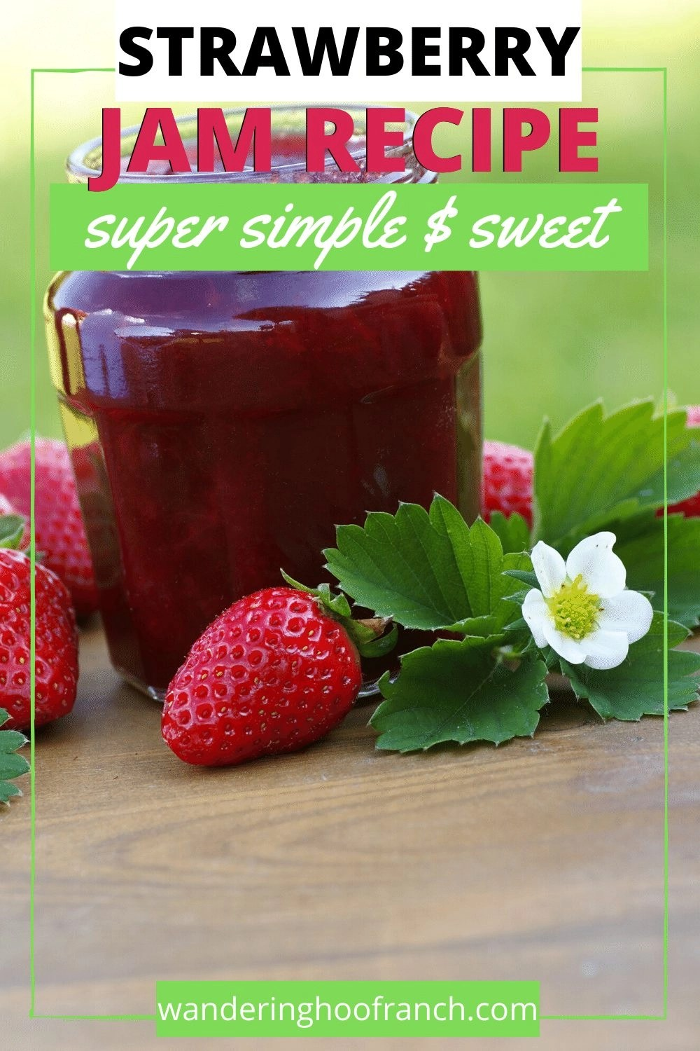 Strawberry jam recipe, super simple and sweet Pinterest pin image