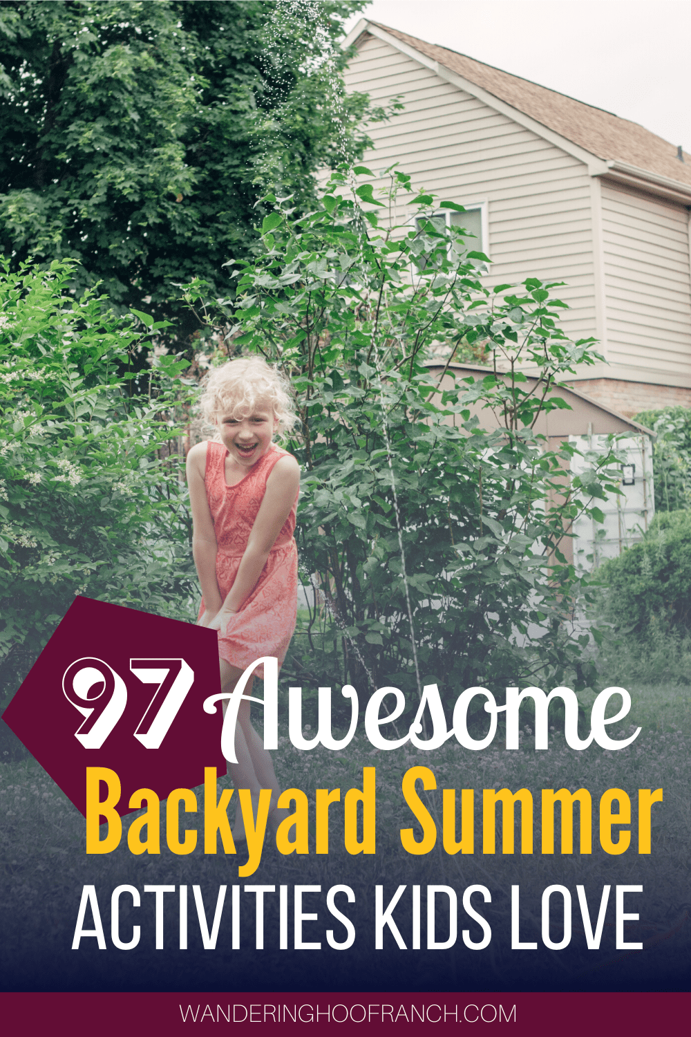 97 Awesome Backyard Summer Activities Kids love pin image