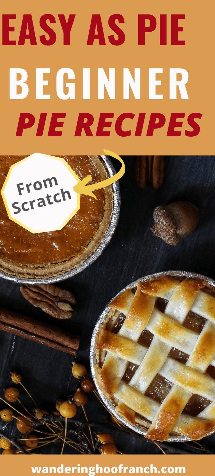 easy as pie beginner pie recipes