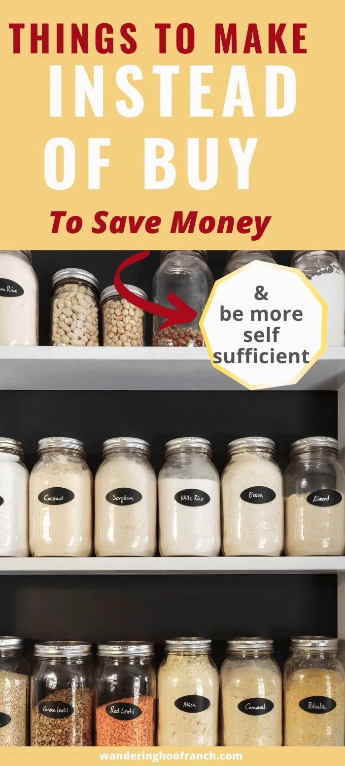 pantry of dried items in mason jar, ingredients to make food and things at home instead of buy to save money