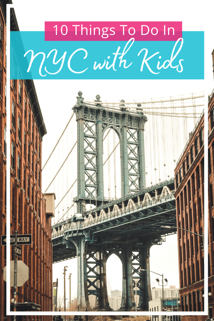 10 Things To Do In NYC With Kids