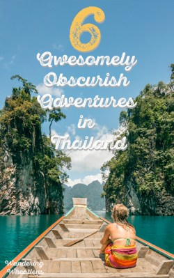 6-awesomely-obscurish-adventures-in-thailand