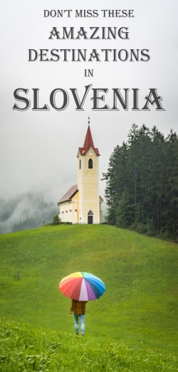 Don't Miss These Amazing Destinations in Slovenia by Wandering Wheatleys