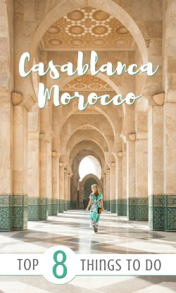 Casablanca, Morocco: Top 8 Things To Do by Wandering Wheatleys