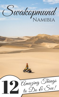 Top 12 Things to See and Do in Swakopmund, Namibia by Wandering Wheatleys