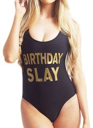 Ridiculous Women's Swimsuits: Birthday Slay
