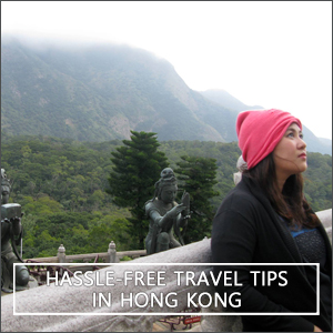 Hong Kong: Hassle-Free Travel Tips