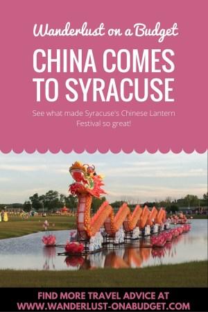 Chinese Lantern Festival - Syracuse New York - Wanderlust on a Budget - www.wanderlust-onabudget.com