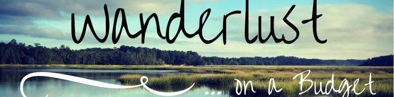 Wanderlust on a Budget Banner