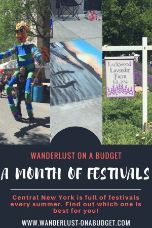 A Month of Festivals - summer in Central New York - Wanderlust on a Budget - www.wanderlust-onabudget.com