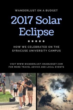 2017 Solar Eclipse - Syracuse University - Wanderlust on a Budget