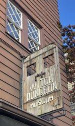 Witch Dungeon Museum - Salem