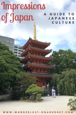 A guide to Japanese culture | www.wanderlust-onabudget.com/japanese-culture