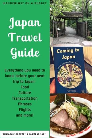 Japan Travel Guide | www.wanderlust-onabudget.com/japan-travel-guide