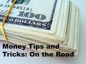 Money Tips for Traveling