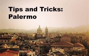 Tips Tricks Palermo