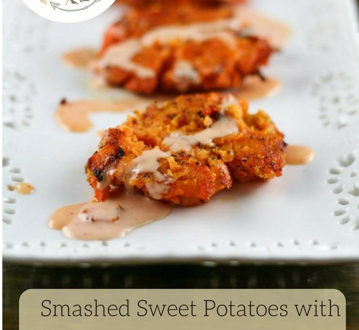 Smashed Sweet Potatoes with Sriracha Aioli