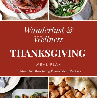 Wanderlust and Wellness Thanksgiving Meal Plan