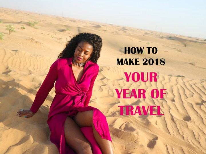 How to make 2018 your year of travel