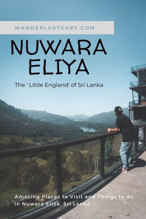 Amazing Things to do in Nuwara Eliya, Sri Lanka - Wanderlustgary.com