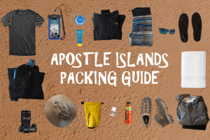 The Definitive Apostle Islands Packing Guide