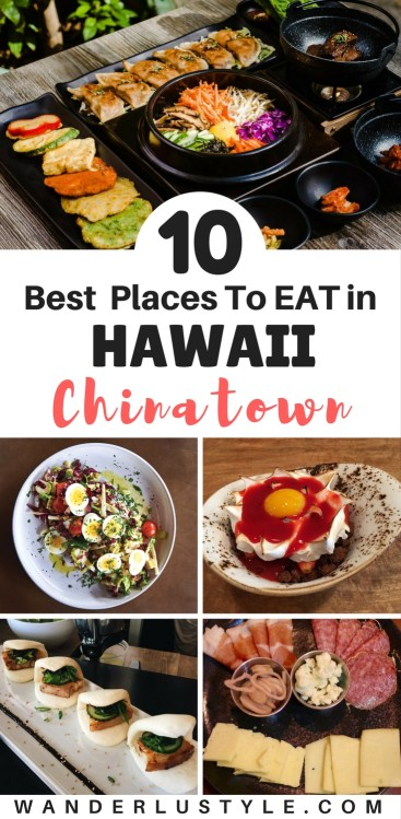 10 Best places to eat in Chinatown - Honolulu, Hawaii - Hawaii Food Places, Chinatown Food, Honolulu Food Places #HawaiiFood #BestofHawaii #HawaiiTips #HawaiiTravelTips | Wanderlustyle.com