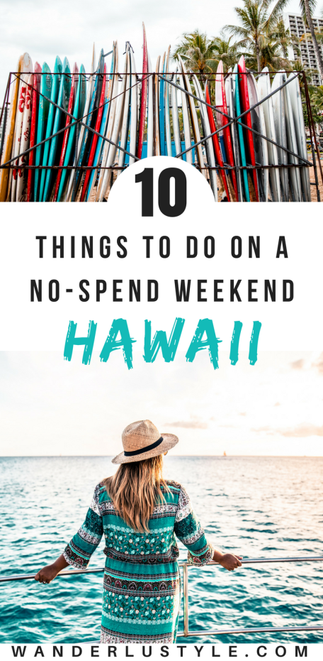 10 Things To Do on a No Spend Weekend in Hawaii - Hawaii on a Budget, Hawaii Travel Tips, Hawaii Budget | Wanderlustyle.com