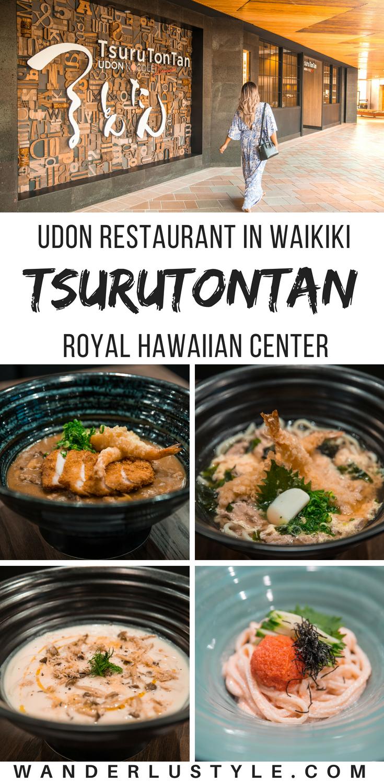 TsuruTonTan Udon Restaurant in Waikiki - Royal Hawaiian Center, Japanese Cuisine, Udon Restaurant, Udon Waikiki | Wanderlustyle.com