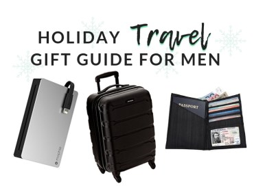 Holiday Gift Ideas: Best Travel Items for Men