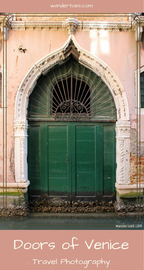 Doors of Venice Italy - Travel photography of the unique architecture of this beautiful European city.