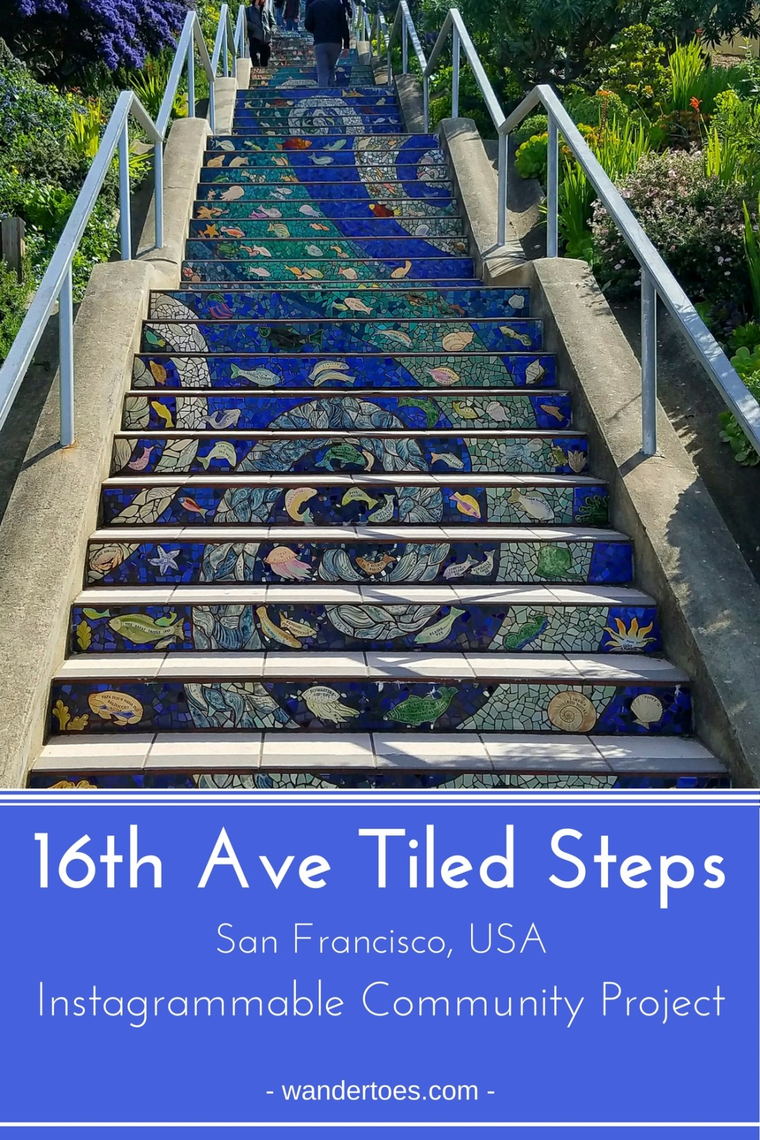 San Francisco, USA: The famous 16th Avenue Tile Stairs are more than an instagrammer's dream, these stairs are the culmination of a neighborhood's vision and desire to combine community building and beautification. San Francisco Tile Stairs | Stair Murals | Stair Mural | Moraga Street Tile Stairs | 16th Avenue Tile Steps | #TiledSteps #SanFranciscoTiledSteps #16thAveTiledSteps #StairMurals