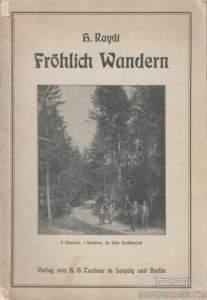 Raydt, H. - Fröhlich-Wandern_couverture