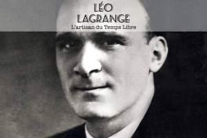Léo Lagrange - L'artisan du temps libre