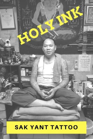 holy ink - Sak Yant in Bangkok