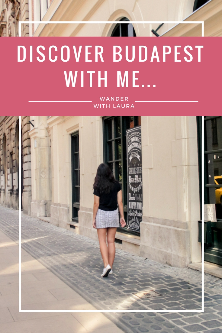 Sightseeing in Budapest | Wander with Laura